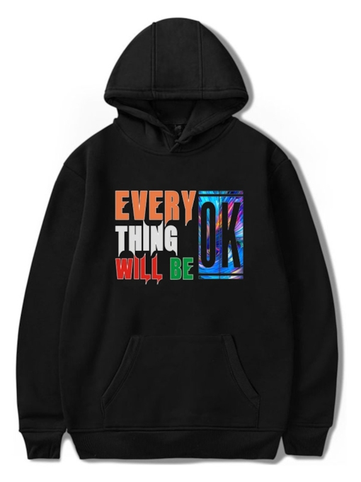 Everything Will Be Ok Printed Loose Men's Hoodie